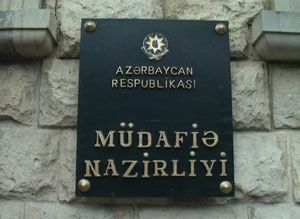 Defense Ministry of Azerbaijan issues a statement