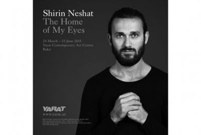 "YARAT will organize the ""Shirin Neshat: The Home of My Eyes"""