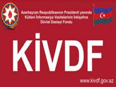 KİVDF 34 qəzetə pul ayırdı  - SİYAHI