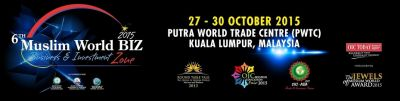 6th Muslim World Biz 2015  exhibition and confeence to be held