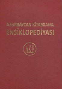 """""""Azərbaycan kitabxana ensiklopediyası""""nın təqdimatı olub"""
