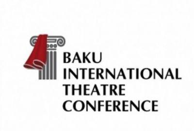 Bakıda Beynəlxalq Teatr konfransı keçiriləcək