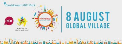 """Bakıda """"Global Village"""" festivalı keçiriləcək"""
