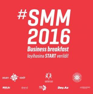 """""""SMM 2016 Business Breakfast"""" layihəsinin açılışı FOTOLAR"""