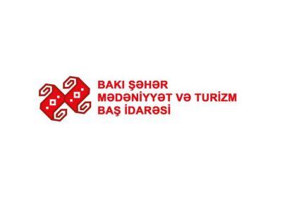 Bakı Şəhər Mədəniyyət və Turizm Baş İdarəsində yeni təyinatlar