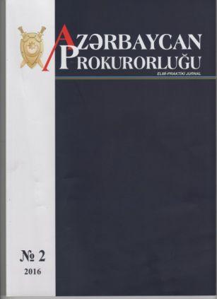 """""""Azərbaycan Prokurorluğu"""" jurnalının ikinci nömrəsi çapdan çıxıb"""