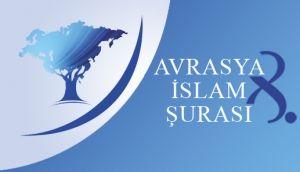 Avrasiya İslam Şurasının toplantısı başlayıb