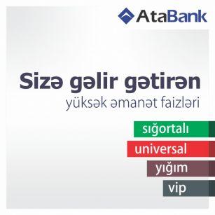 """""""AtaBank"""" manat əmanətləri üzrə faiz dərəcələrini artırıb"""