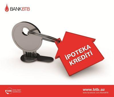 Bank BTB ipoteka kreditləri təklif edir