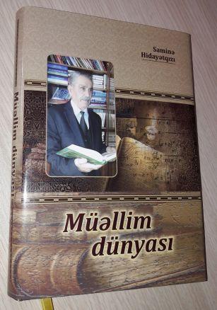 """""""Müəllim dünyası"""" kitabının təqdimatı olub"""