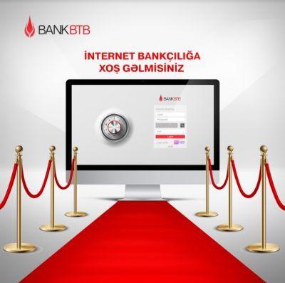 Bank BTB запустил  обновленную  услугу «İnternet Banking»