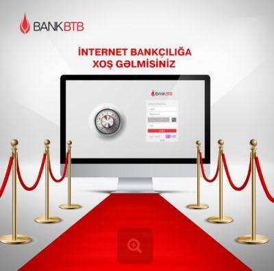 """Bank BTB yenilənmiş """"İnternet-Bankçılıq"""" xidmətini təqdim etdi"""