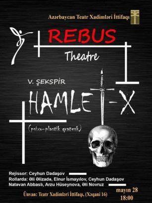 """""""Hamlet"""" Teatr Xadimləri İttifaqının səhnəsində"""